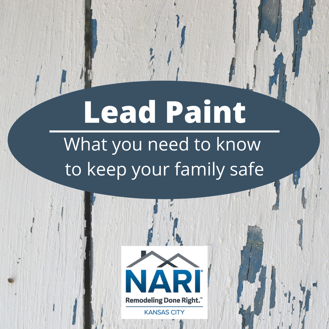 Lead Paint: Keeping Your Home & Family Safe